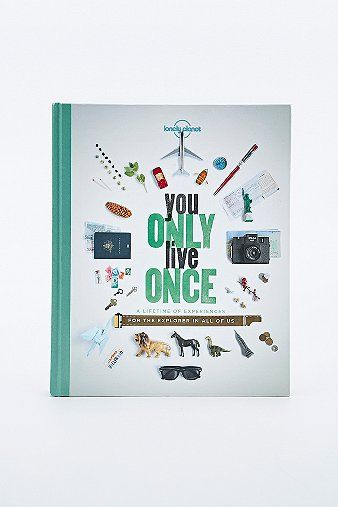 You Only Live Once Book (Y) - This book by Lonely Planet is designed to bring out the explorer in all of us. Whether you have a day, week, or year to spare, it offers up suggestions to ensure every second of your life is well-spent.