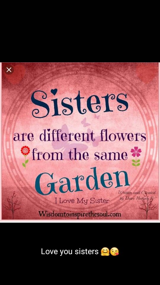 Pin By 1st Mew On Sisters Love Your Sister Love My Sister Sisters