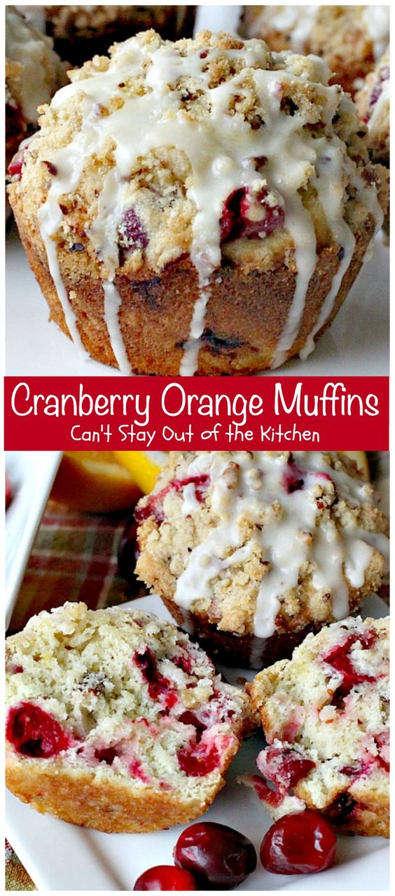 Cranberry Orange Muffins via Can't Stay Out of the Kitchen...