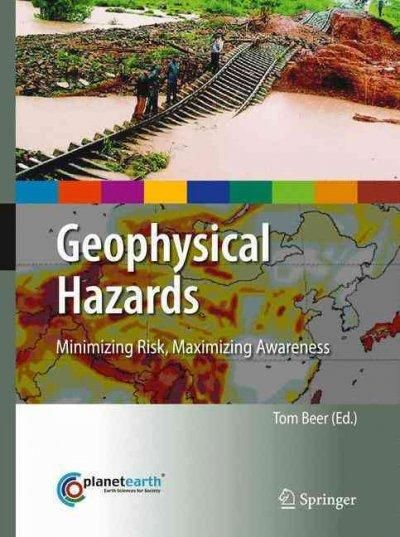 Geophysical Hazards: Minimizing Risk, Maximizing Awareness