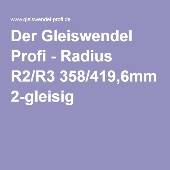 Der Gleiswendel Profi - Radius R2/R3 358/419,6mm 2-gleisig