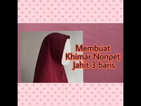 Teknik Menjahit Pet Antem Jilbab Khimar Youtube Jahit Pola Gratis Menjahit