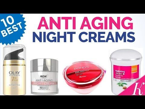 10 Best Anti Aging Night Creams For Winter In India With Price Prevent Early Skin Ageing Youtube Anti Aging Night Cream Anti Aging Night Best Anti Aging