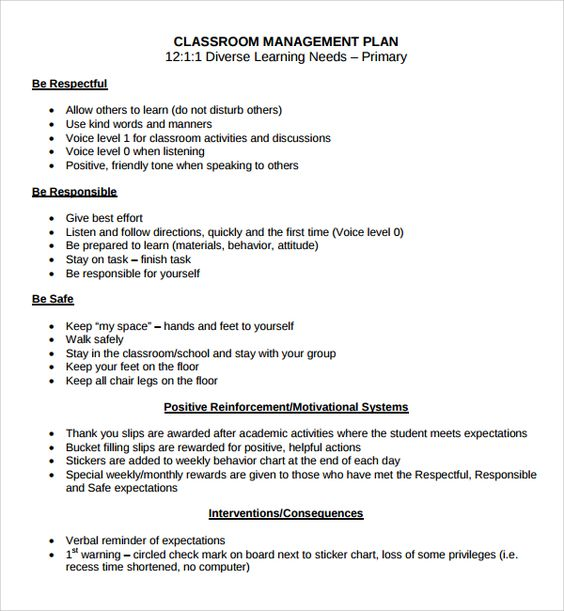 It is always best to have a classroom management plan to hold - change management plan