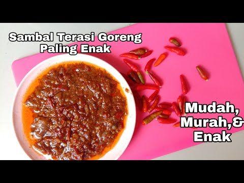Resep Sambal Terasi Goreng Endolita Sambal Bumbu Tradisional Tanpa Blender Youtube Resep Makanan Resep Makanan