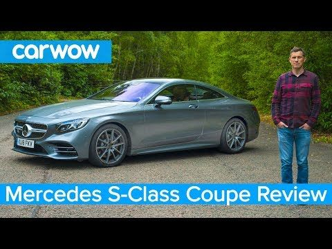 Mercedes S Class Coupe 2019 In Depth Review Carwow Youtube