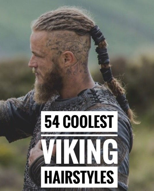 54 Viking Hairstyles Viking Hair Hair Styles Viking Haircut