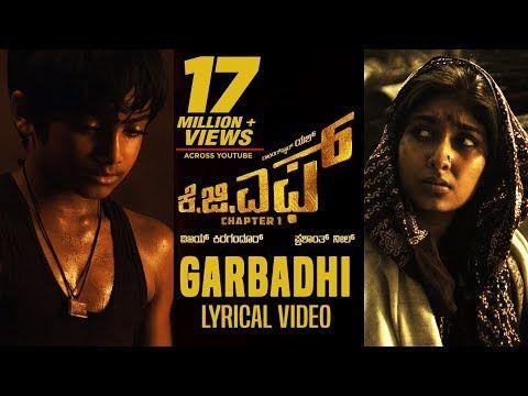 Kgf Garbadhi Song With Lyrics Kgf Kannada Movie Yash Prashanth Neel Hombale Films Kgf Songs Youtube In 2020 Mom Song Songs Mother Song