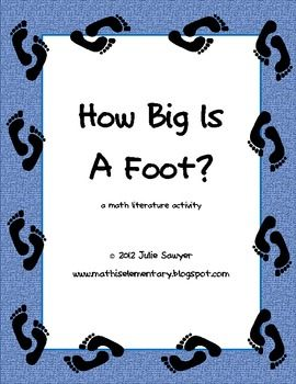 Here's a measurement activity to go along with the book HOW BIG IS A FOOT? by Rolf Myller.