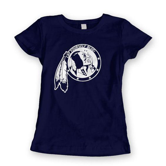 Cry Yourself Blue Dallas Cowboys Fan Ladies Womens by Dallas4Life, $17.00