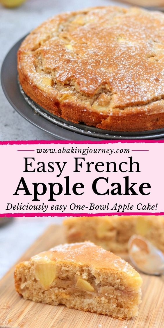 Easy French Apple Cake (One Bowl Only!)