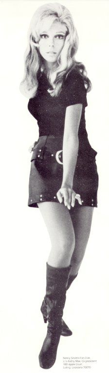 Nancy Sinatra ♥ Her boots were made for walking....
