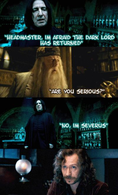 This siriusly funny play-on-words. | 33 Harry Potter Jokes Even Muggles Will Appreciate