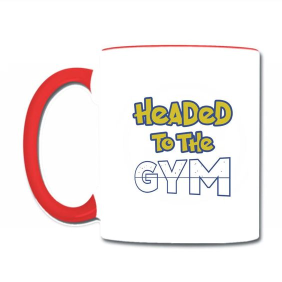 Headed To The Gym Coffee & Tea Mug