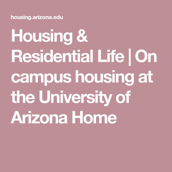Housing Residential Life On Campus Housing At The University Of Arizona Home Residential Life University Of Arizona The University Of Arizona