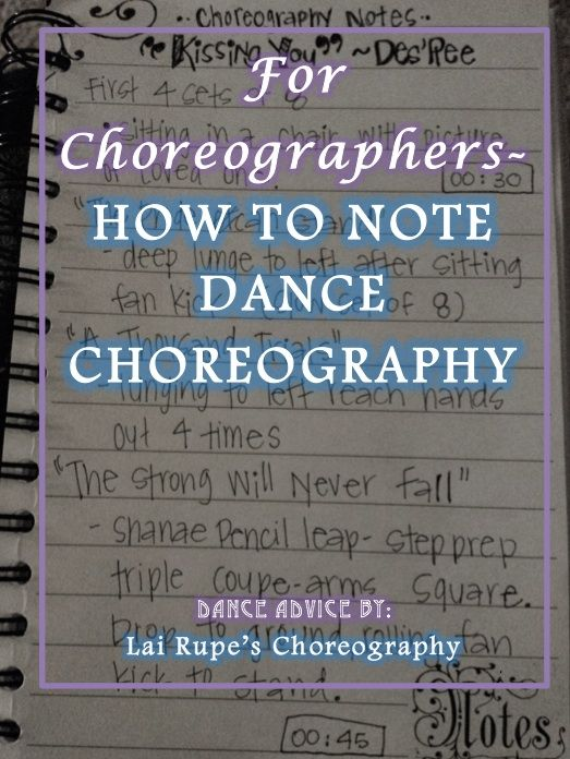 FOR CHOREOGRAPHERS - HOW TO NOTE DANCE CHOREOGRAPHY Dance - choreographers sample resume
