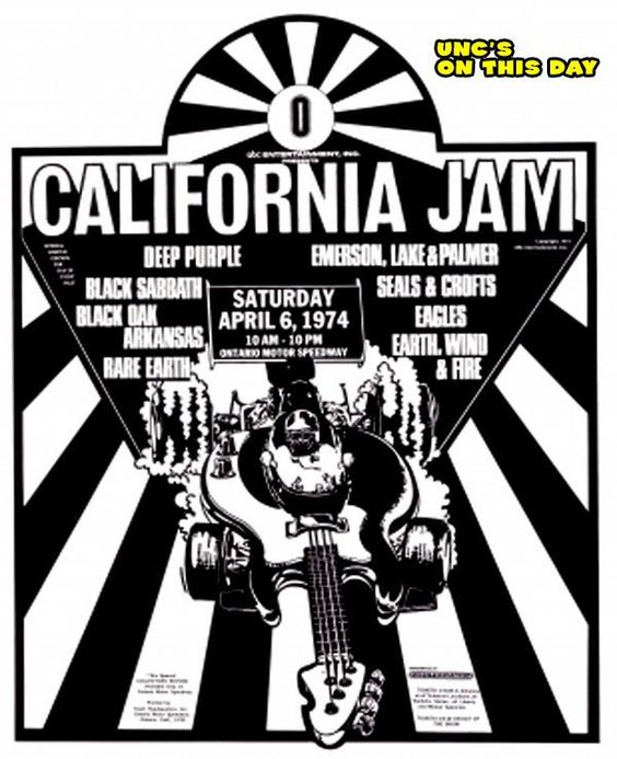 On this day in 1974, the Eagles, Deep Purple, Emerson, Lake & Palmer and Black Sabbath played at the first Cal Jam at the Ontario Motor Speedway (about where you'll find the Ontario Mills outlet mall today). Were you there?