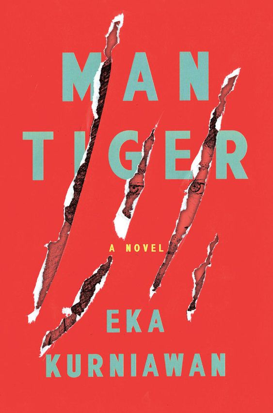 Man Tiger by Eka Kurniawan | 34 Of The Most Beautiful Book Covers Of 2015