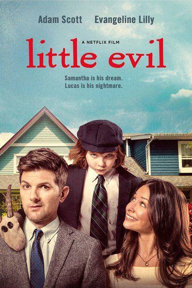 Little Evil (2017) Regarder Little Evil (2017) en ligne VF et VOSTFR. Synopsis: Gary vient d'épouser la femme de ses rêves, Samantha. Il découvre que le fils de cett...