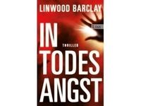 In Todesangst / Linwood Barclay #Ciao