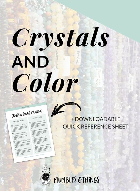 Crystals And Color Crystals Crystal Meanings Meditation Crystals