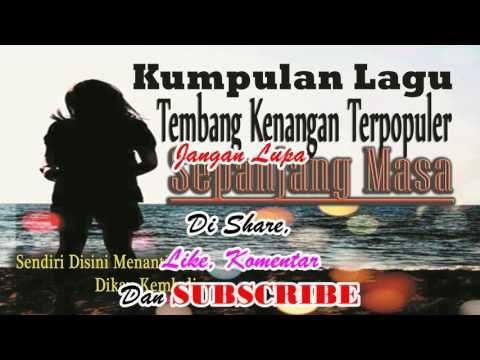 Kumpulan Lagu Tembang Kenangan Syahdu Sekali Membawa Ke Masa Dulu Youtube Free Mp3 Music Download Mp3 Music Downloads Music Download