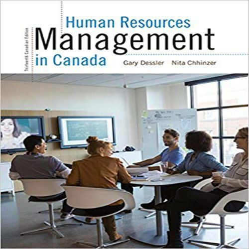 Human Resources Management In Canada Canadian 13th Edition By Dessler Chhinzer Solution Manual Resource Management Human Resource Management Human Resources