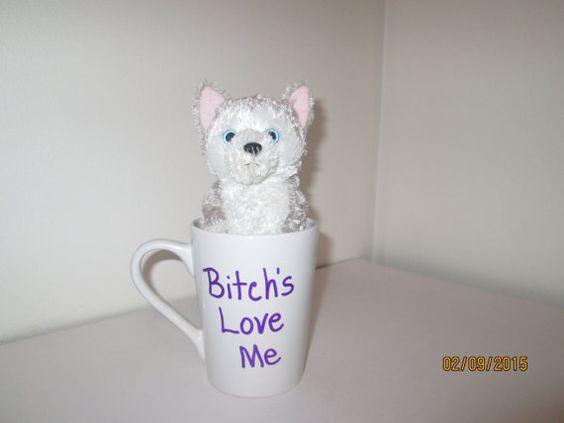 BITCH MUG doggie mug adult novelty mug gag gift by badjamminmammie