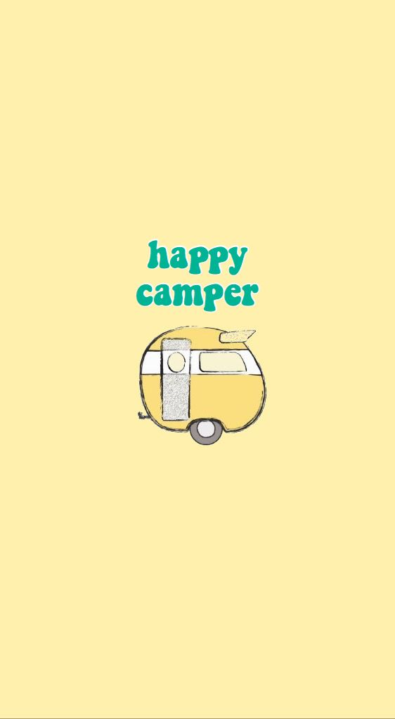 Iphone Background Camper Wallpaper Camping Wallpaper Cute Backgrounds