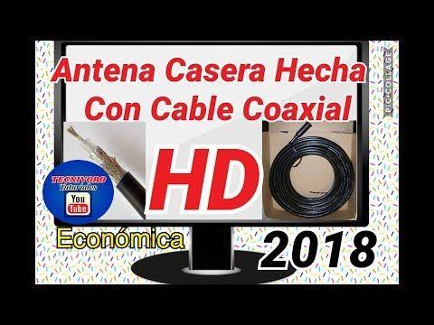 Como Hacer Una Antena Hd Casera Smart Tv 2018 Como Ver Canales