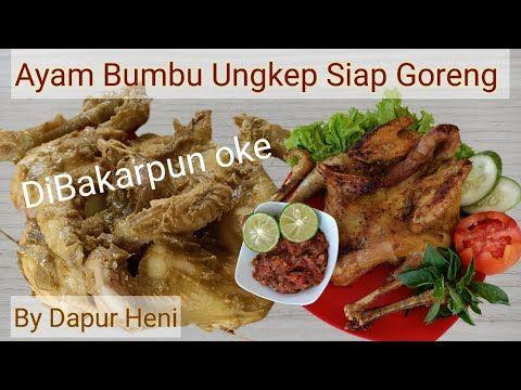 Resep Ayam Kampung Utuh Bumbu Ungkep Siap Goreng Maupun Bakar Youtube Resep Ayam Ayam