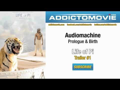 Life of Pi - Trailer Music #1 (Audiomachine - Prologue & Birth)