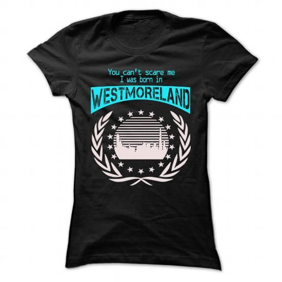 Born In Westmoreland - Cool T-Shirt !!! - #blusas shirt #tee quotes. Born In Westmoreland - Cool T-Shirt !!!, tshirt organization,nike sweatshirt. HURRY =>...