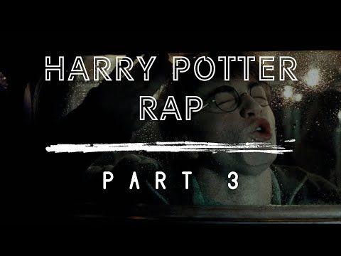 Harry Potter The Rap Part 3 Youtube Harry Potter Rap Harry Potter Song Harry Potter