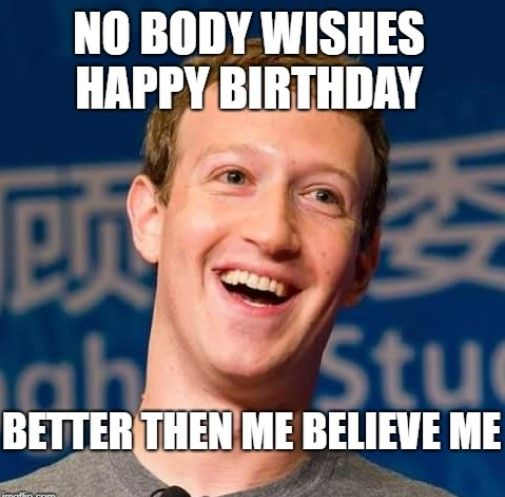 150 Most Viral Funny Happy Birthday Memes Ever Funny Happy Funny Birthday Meme Birthday Meme