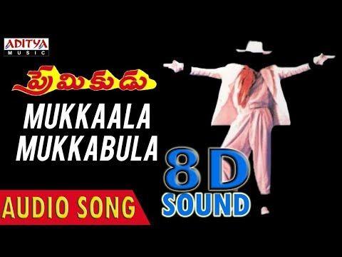 Mukkala Mukkabula 8d Audio Song Premikudu Prabhudeva Ar Rehman Youtube Songs Audio Songs Dj Mix Songs