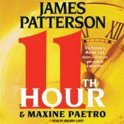 11th Hour: Women's Murder Club, Book 11  UNABRIDGED  by James Patterson , Maxine Paetro  Narrated by January LaVoy  Series: Women's Murder Club, Book 11