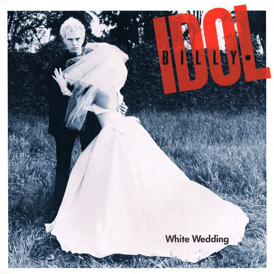 Billy Idol – White Wedding (single cover art)