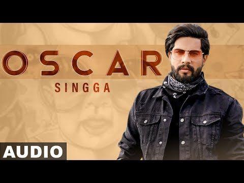 Oscar Singga New Mp3 Song Download Djpunjab In 2020 Mp3 Song Download Mp3 Song Songs