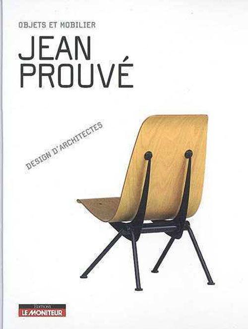 Jean Prouvé, design d'architectes