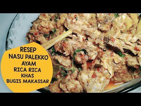 Resep Palekko Ayam Khas Bugis Resep Ayam Atau Bebek Palekko Rica Rica Youtube Resep Ayam Resep Ayam