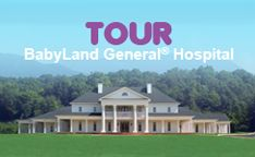 Pack the 'Kids™ up for a trip to the new BabyLand General® Hospital in Cleveland, Georgia, voted one of the Travel Channel's Top Ten Toylands. Beautifully situated on 650 acres in the North Georgia Mountains, this Southern Style home filled with Cabbage Patch Kids will capture the imagination of your entire family. ADMISSION IS FREE.