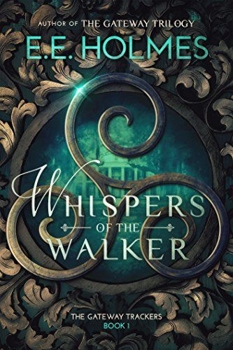 Whispers of the Walker (The Gateway Trackers Book 1) by E... https://www.amazon.com/dp/B01N5CND0B/ref=cm_sw_r_pi_dp_x_vwI9yb7HNZQDE