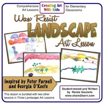 Wax Resist Landscape - geography-integrated art lesson using line, shape, color, and space.