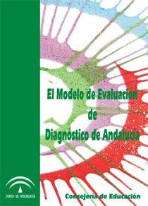 El modelo de evaluación de diagnóstico en Andalucía