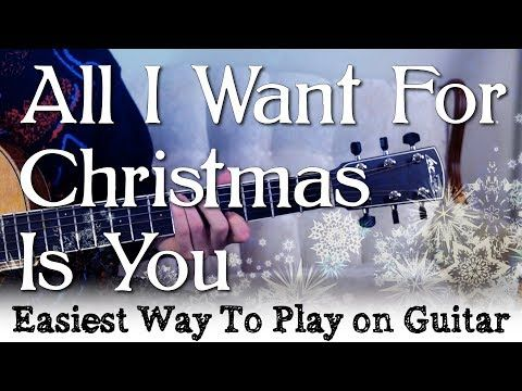 All I Want For Christmas Is You Easy Guitar Tutorial Mariah Carey Easiest Way To Play Youtube Guitar Tutorial Easy Guitar Mariah Carey