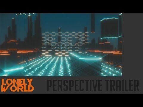 Lonely World - Perspective Trailer
