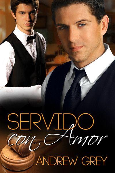 """""""Servido con amor"""", de Andrew Grey. La segunda novela de esta deliciosa saga. Ya a la venta en Dreamspinner Press en español.  http://www.dreamspinnerpress.com/store/product_info.php?products_id=3835"""