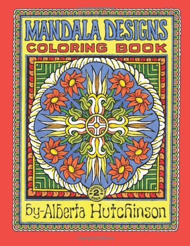 Mandala Design Coloring Book No. 2: 32 New Mandala Designs (Sacred Design Series) by Alberta L Hutchinson http://smile.amazon.com/dp/1494373165/ref=cm_sw_r_pi_dp_8TyUtb0PTXKWHM0Z