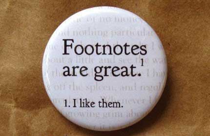 Truth: English Humor, Footnotes Hilarious, Book, Funny Stuff, Funny Quotes, English Nerd, Footnotes Badge